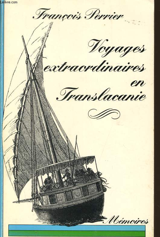 VOYAGES EXTRAORDINAIRES EN TRANSLACANIE