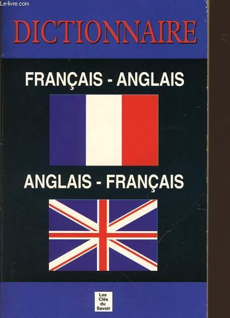 DICTIONNAIRE FRANCAIS ANGLAIS / ANGLAIS FRANCAIS