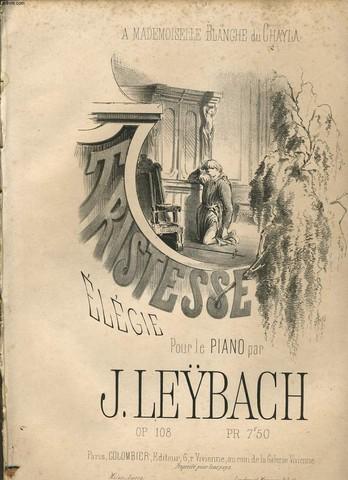 TRISTESSE ELEGIE pour piano - à Melle BLANCHE DU CHAYLA