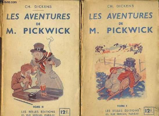 LES AVENTURES DE M. PICKWICK Tome 1 et 2