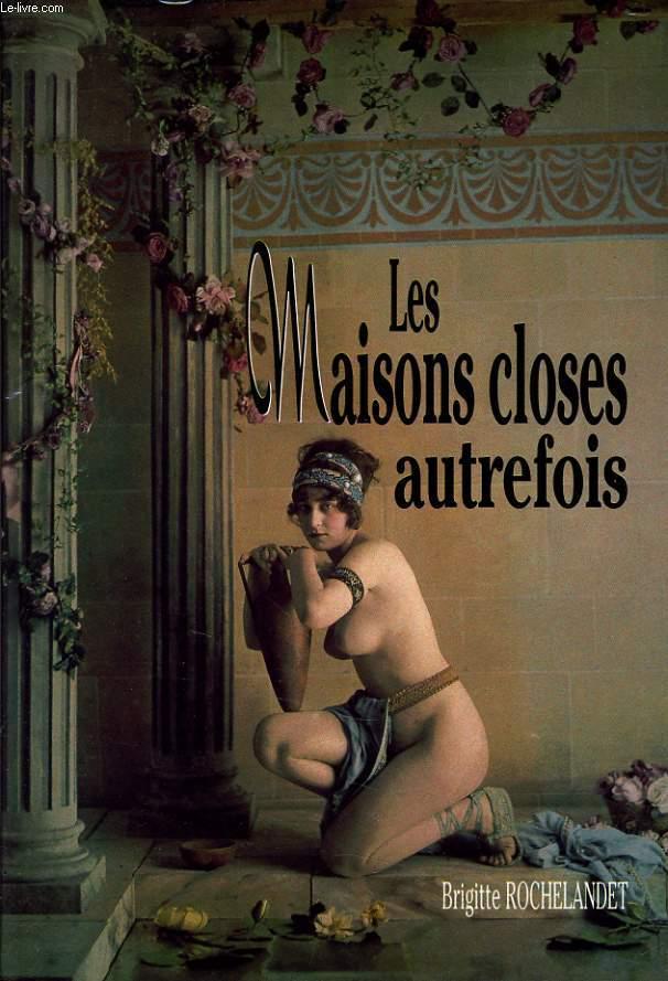LES MAISONS CLOSES AUTREFOIS