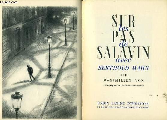 SUR LES PAS DE SALAVIN avec Berthold MAHN