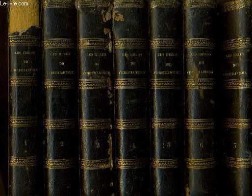 LES HEROS DU CHRISTIANISME histoire universelle en 7 volumes - Les prophètes et les martyrs, L'église devant les barbares, Chevalerie et monastères, Les milices du vatican