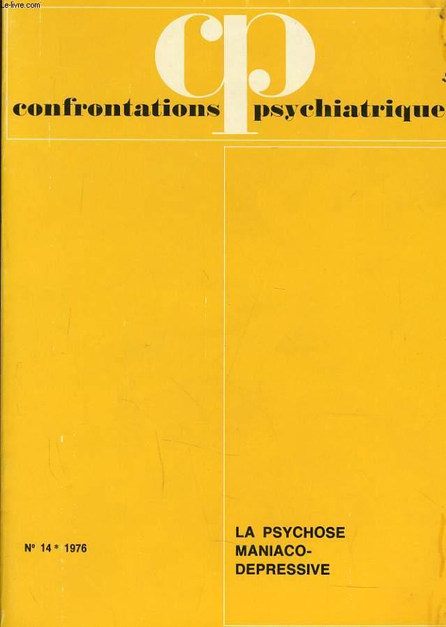 CONFRONTATIONS PSYCHATRIQUES n°14 avec supplement : La psychose manico dépression