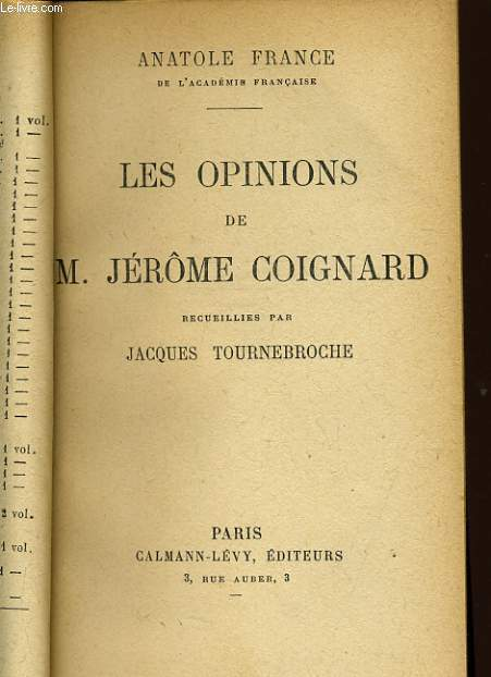 LES OPINIONS DE M. JEROME COIGNARD recueillies par Jacques TOURNEBROCHE