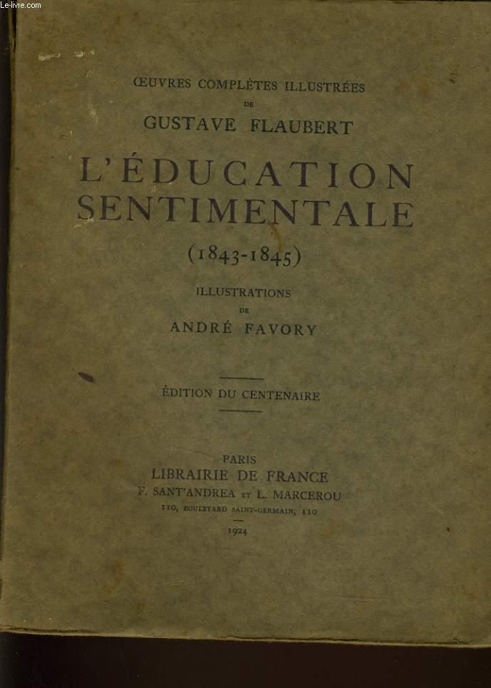 L'EDUCATION SENTIMENTALE (1943-1945)