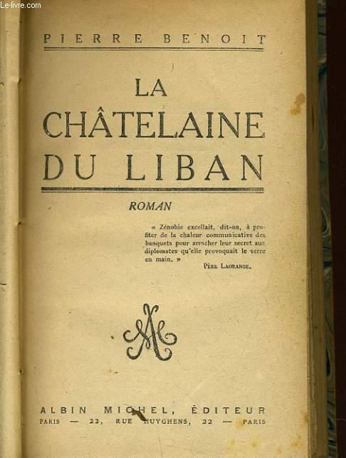 LA CHATELAINE DU LIBAN