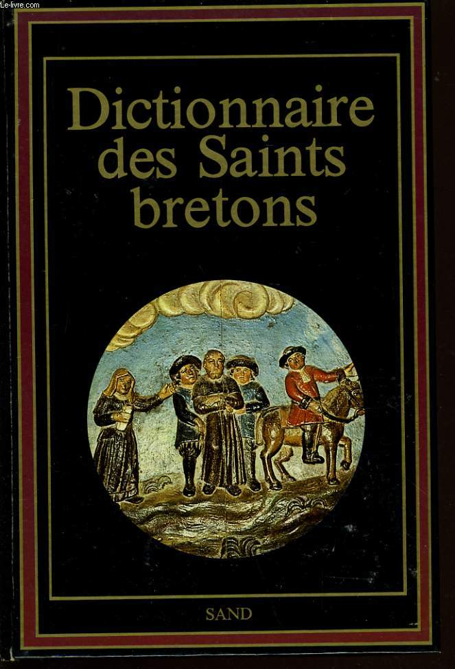 DICTIONNAIRE DES SAINT BRETONS