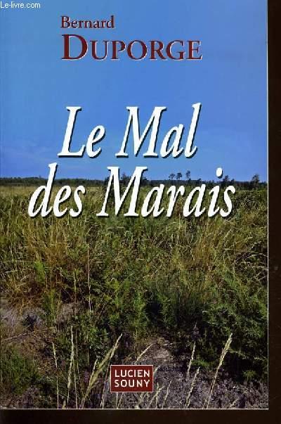 LE MAL DES MARAIS