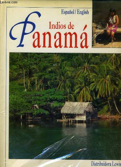INDIOS DE PANAMA Espanol / English