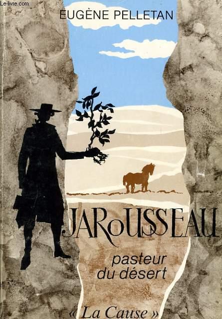 JAROUSSEAU pasteur du désert