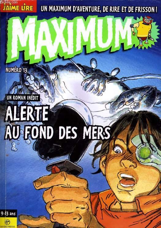 MAXIMUM n°13 : un roman inédit