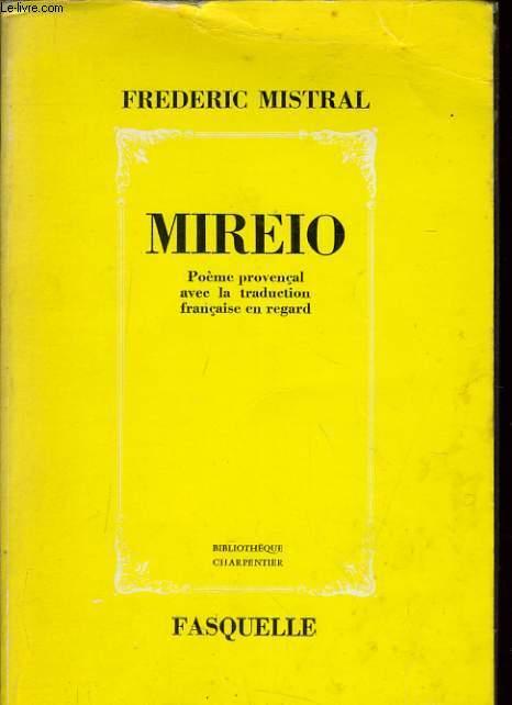 MIREIO poème provençal avec la traduction française en regard