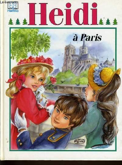 HEIDI A PARIS