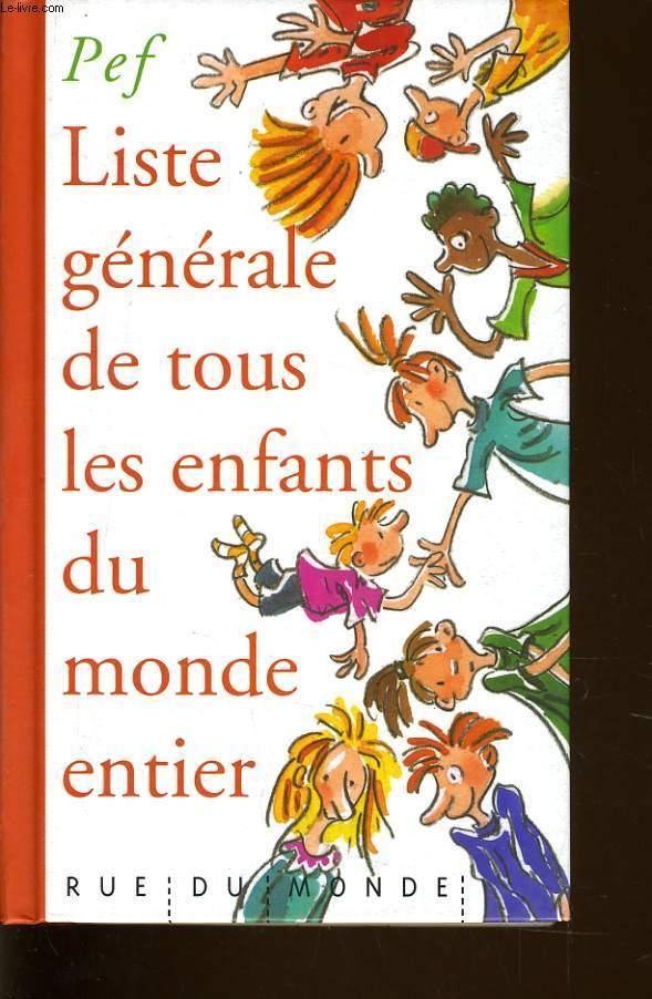 LISTE GENERALE DE TOUS LES ENFANTS DU MONDE ENTIER
