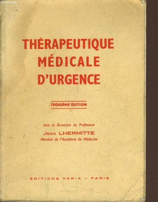 THERAPEUTIQUE MEDICALE D'URGENCE