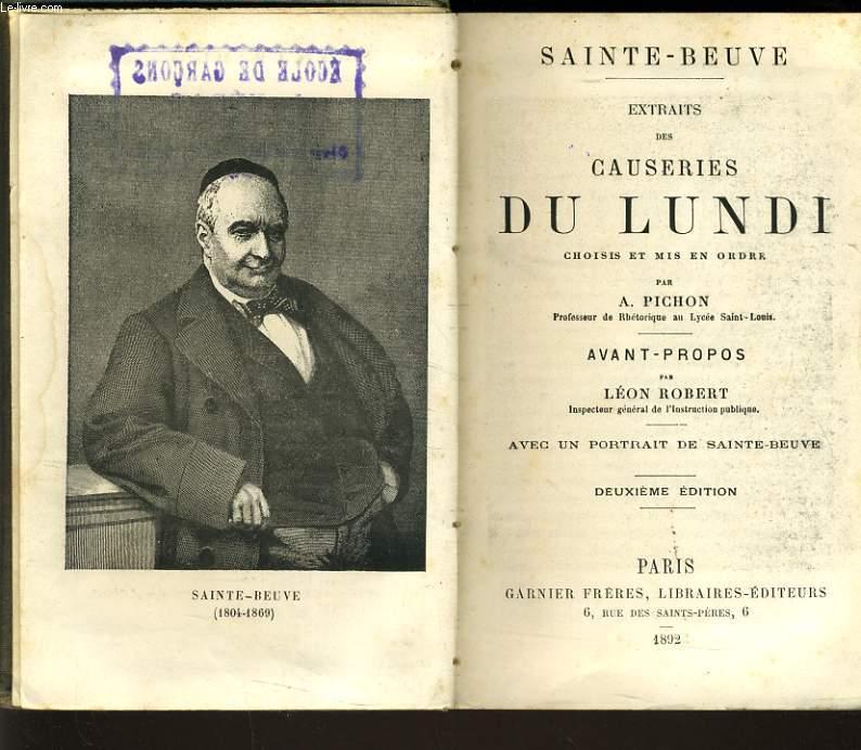 EXTRAITS DE CAUSERIES DU LUNDI choisis et mis en ordre par A. Pichon