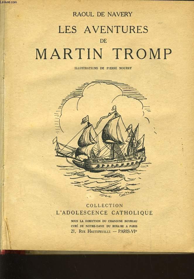 LES AVENTURES DE MARTIN TROMP