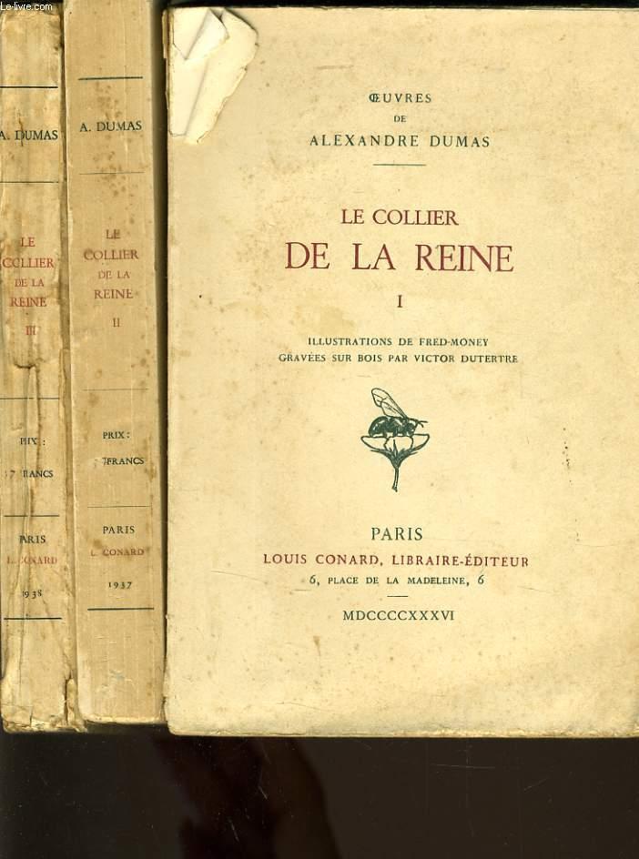 OEUVRE DE ALEXANDRE DUMAS : Le collier de la reine en 3 volumes
