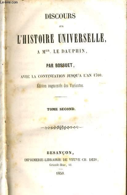 DISCOURS SUR L'HISTOIRE UNIVERSELLE A Mgr LE DAUPHIN Tome II
