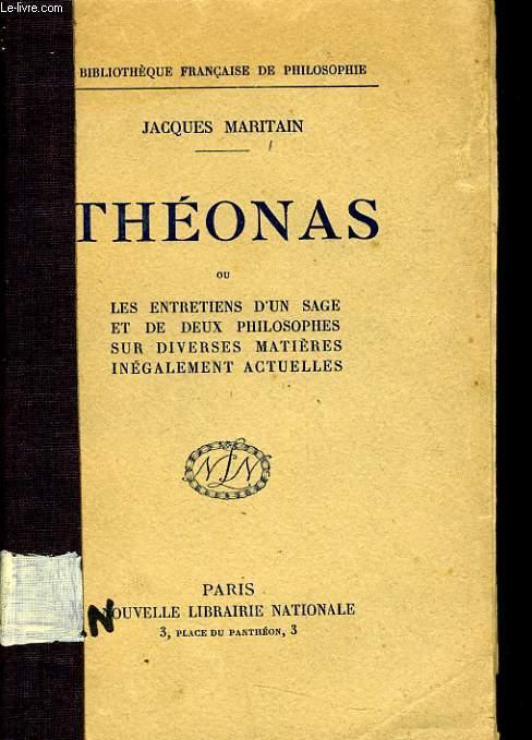 THEONAS ou les entretiens d'un sage et de deux philosophes sur diverses matières inégalement actuelles
