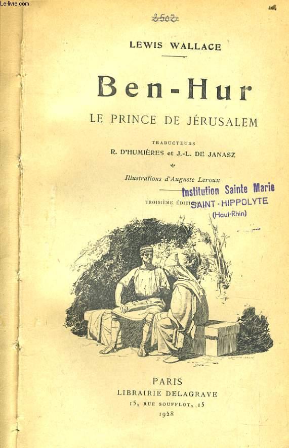 BEN HUR le prince de Jérusalem