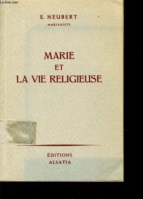 MARIE ET LA VIE RELIGIEUSE