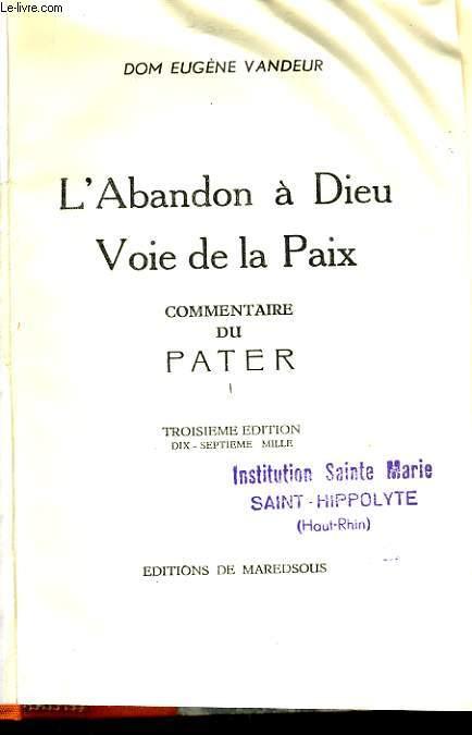 L'ABANDON A DIEU VOIE DE LA PAIX