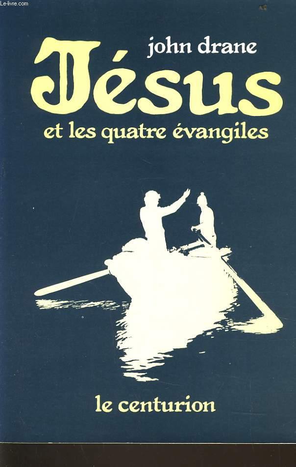 JESUS et les quatre évangiles