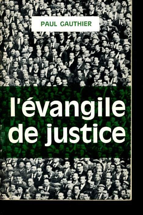L'EVANGILE DE JUSTICE