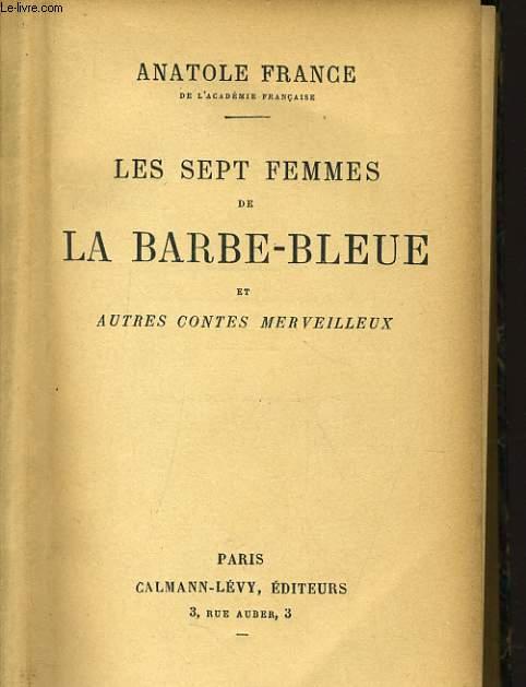 LES SEPT FEMMES DE LA BARBE BLEUE et autre contes merveilleux