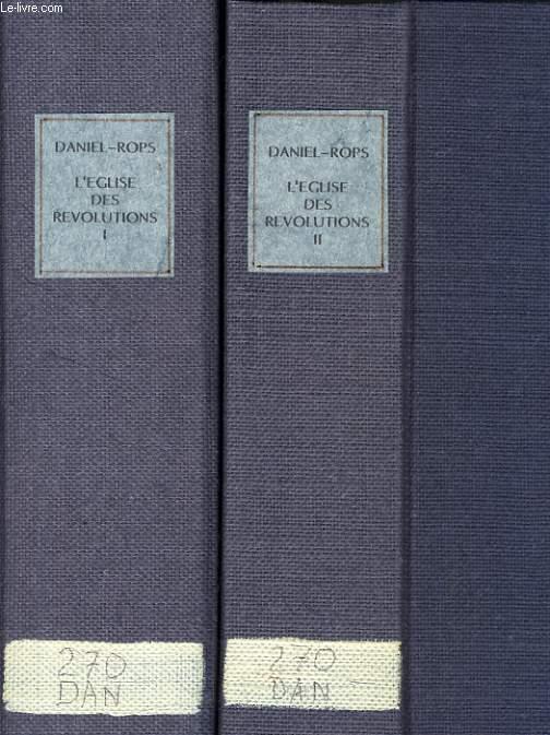 L'EGLISE DE REVOLUTIONS en 2 tomes : En face de nouveaux destins / Un combat de dieu