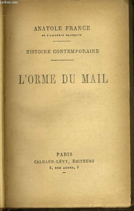HISTOIRE CONTEMPORAINE : L'orme du mal