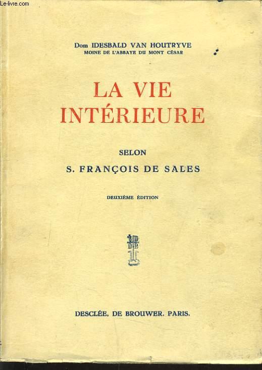 LA VIE INTERIEUR selon S. François de Sales
