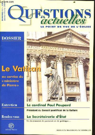 QUESTION ACTUELLES (le point de vue de l'église) n°11 : Dossier : Le vatican au service du