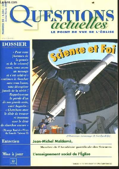 QUESTION ACTUELLES (le point de vue de l'église) n°23: Dossier : Science et Foi - Entretien : Jean Michel Maldamé - Mise à jour : L'enseignement social de l'Eglise