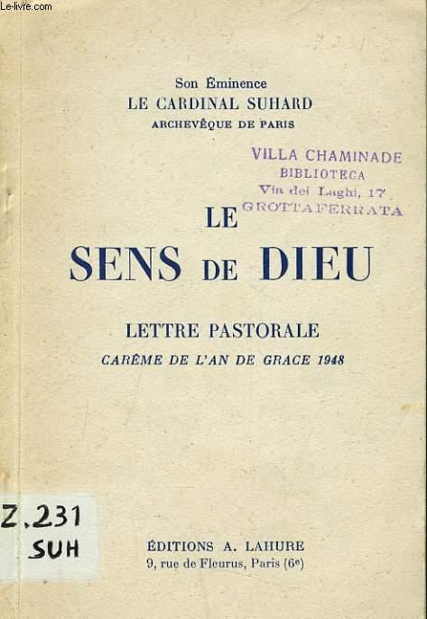 LE SENS DE DIEU lettre pastorale carême de l'an de grace 1948