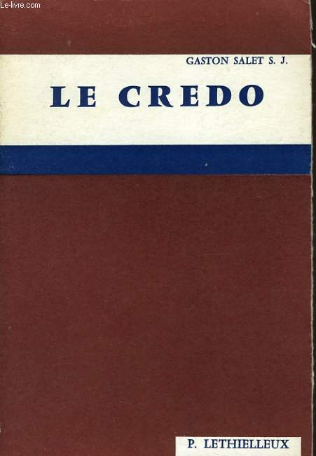 LE CREDO