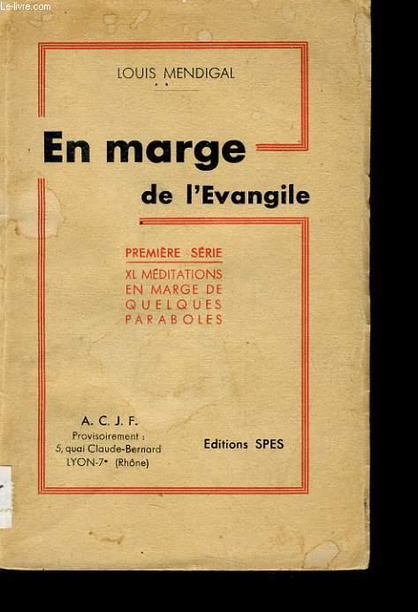 EN MARGE DE L'EVANGILE 1er série XL méditiations en marge de quelques paraboles