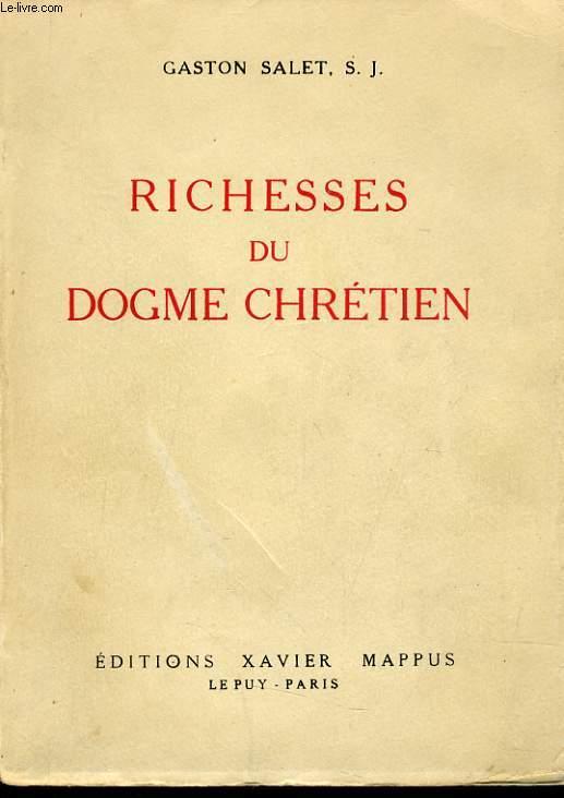 RICHESSES DU DOGME CHRETIEN