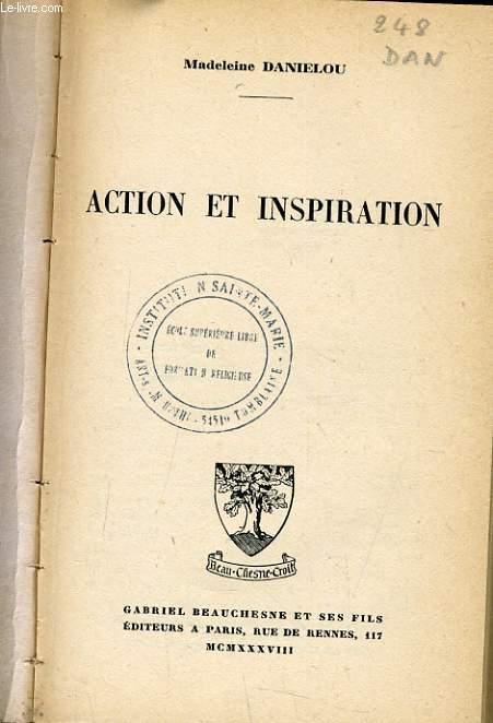 ACTION ET INSPIRATION