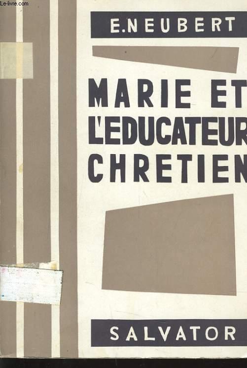 MARIE ET L'EDUCATEUR CHRETIEN