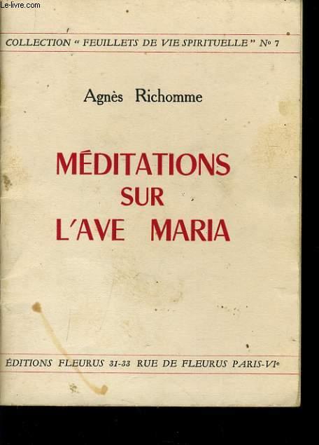 MEDITATIONS SUR L'AVE MARIA