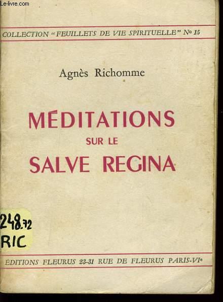MEDITATIONS SUR LE SALVE REGINA