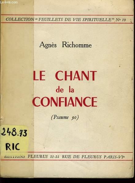 LE CHANT DE LA CONFIANCE (psaume 90)