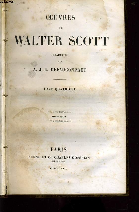 OEUVRES DE WALTER SCOTT tome 4 : Rob Roy