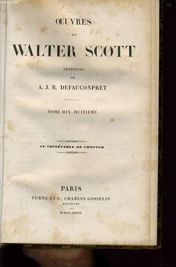 OEUVRES DE WALTER SCOTT tome 18 : Le connétable de Chester