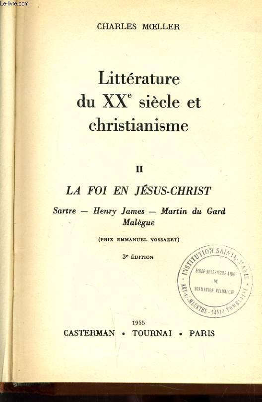 LITTERATURE DU XXe SIECLE ET CHRISTIANISME II : La foi en Jésus Christ