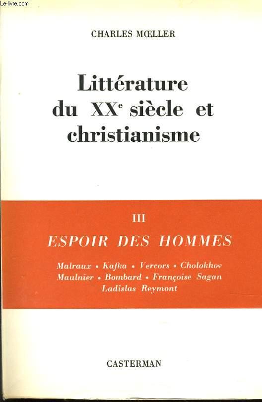 LITTERATURE DU XXe SIECLE ET CHRISTIANISME III : Espoir de shommes