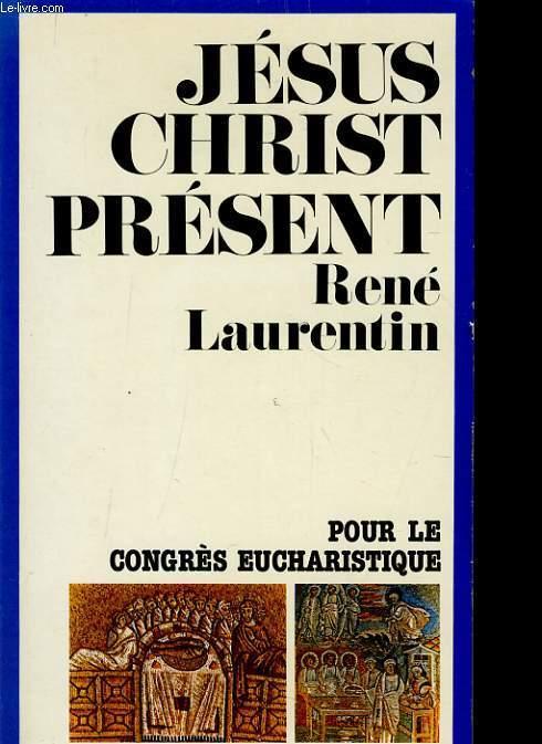 JESUS CHRIST PRESENT pour le congrès eucharistique